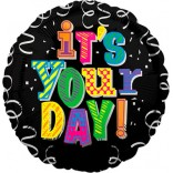 Its Your Day Foil Balloon