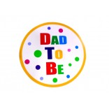 Dad To Be Placard