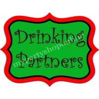 Drinking Partners Placard