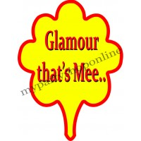 Glamour That's Mee Placard