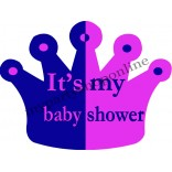 It's My Baby Shower Placard