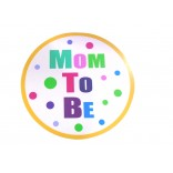 Mom To Be Placard