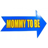 Mommy To Be Placard
