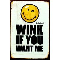 Wink If You Want Me Metal Sign